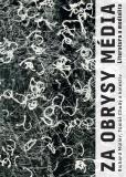 Za obrysy média. Literatura a medialita - Richard Müller, ...