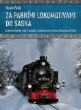 Za parními lokomotivami do Saska - Hynek Palát