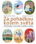 Za pohádkou kolem světa - Vítězslav Kocourek
