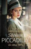 Za války, 1914: Sbohem, Piccadilly - Cynthia Harrod-Eagles