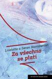 Za všechno se platí - Liselotte a Soren Hammerovi