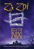 Za Zdí - Garth Nix