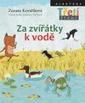 Za zvířátky k vodě - Zuzana Kovaříková