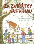 Za zvířátky na farmu - Michal Sušina, ...
