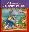 Zabavme sa s macom Pacom! - Jan Ivens, Gabriela Dittelová