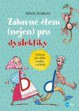 Zábavné čtení (nejen) pro dyslektiky - Aleš Čuma, ...