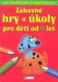 Zábavné hry a úkoly pro děti od 6 let - Ivana Maráková