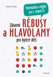 Zábavné rébusy a hlavolamy pro bystré děti - Václav Fořtík