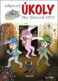 Zábavné úkoly pro šikovné děti - Václav Ráž