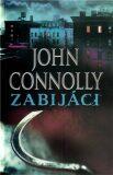 Zabijáci - John Connolly