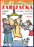 Zabijačka očima našich literátů - Vratislav Ebr
