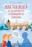 Zachariáš a tajemství stříbrných tenisek - Eva Hotovcová, ...