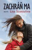 Zachráň ma - Lisa Scottolineová