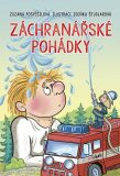 Záchranářské pohádky - Zuzana Pospíšilová, ...