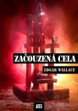 Začouzená cela - Edgar Wallace
