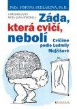 Záda, která cvičí, nebolí - Jan Hnízdil, ...