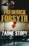 Žádné stopy - Frederick Forsyth