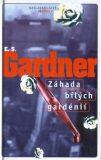 Záhada bílých gardénií - Erle Stanley Gardner