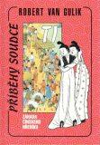 Záhada čínského hřebíku-Příběhy soudce Ti - Robert Van Gulik