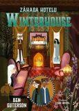 Záhada hotelu Winterhouse - Ben Guterson