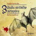 Záhada mrtvého netopýra - Vlastimil Vondruška