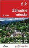 Záhadné miesta 5. diel - 140 tajomných a zaujímavých miest (slovensky) - Ján Lacika