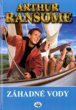Záhadné vody - Arthur Ransome