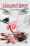 Záhadný šepot - Hana Militká