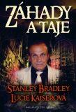 Záhady a taje - Stanley Bradley, ...
