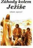 Záhady kolem Ježíše - Apostol Johann