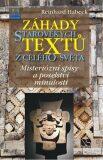 Záhady starověkých textů z celého světa - Reinhard Habeck