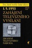 Zahájení televizního vysílání - Martin Štoll