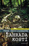 Zahrada kostí - Tess Gerritsen