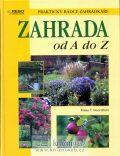 Zahrada od A do Z - Klaas T. Noordhuis