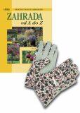Komplet 2ks Zahrada od A do Z + rukavice zdarma - Klaas T. Noordhuis