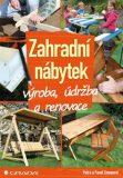 Zahradní nábytek - výroba, údržba a renovace - Petra Zemanová, Pavel Zeman