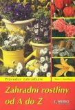 Zahradní rostliny od A do Z - Klaas T. Noordhuis