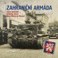 Zahraniční armáda 1939-1945 - Jiří Plachý