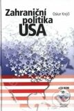 Zahraniční politika USA + CD ROM - Oskar Krejčí