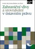 Zahraniční vlivy a srovnávání v ústním právu - Kristina Blažková, ...