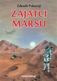 Zajatci Marsu - Zdeněk Pokorný