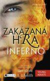 Zakázaná Hra Inferno - L. J. Smith