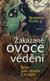 Zakázané ovoce vědění - Benjamin Kuras