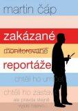 Zakázané reportáže - Martin Čáp