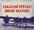 Zakázaní zpěváci druhé kultury - Svatopluk Karásek, ...