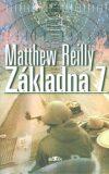 Základna 7 - Matthew Reilly
