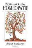 Homeopatie - Základní kniha - Rajan Sankaran