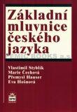 Základní mluvnice českého jazyka - Vlastimil Styblík