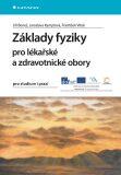 Základy fyziky pro lékařské a zdravotnické obory - Jiří Beneš, ...