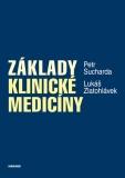 Základy klinické medicíny - Petr Sucharda, ...